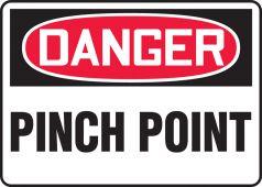 - OSHA Danger Safety Sign: Pinch Point