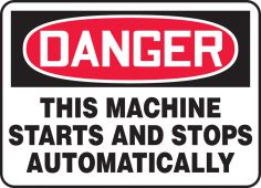 - OSHA Danger Safety Sign - This Machine Starts And Stops Automatically