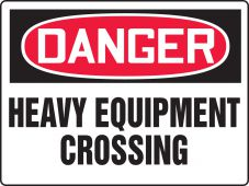 - BIGSigns™ OSHA Danger Safety Sign: Heavy Equipment Crossing