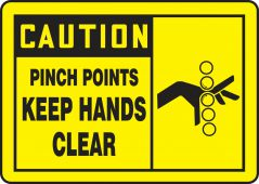 - OSHA Caution Safety Label: Pinch Points - Keep Hands Clear