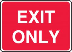- Safety Sign: Exit Only