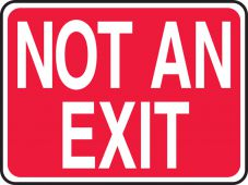 - Safety Sign: Not An Exit