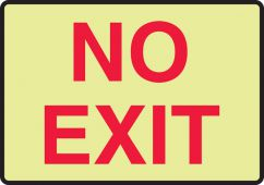- No Exit- Safety Sign