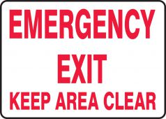 - Safety Sign: Emergency Exit - Keep Area Clear
