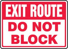 - Safety Sign: Exit Route - Do Not Block