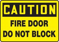 - OSHA Caution Safety Sign: Fire Door Do Not Block