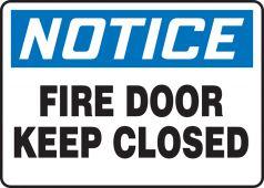 - OSHA Notice Safety Sign: Fire Door Keep Closed