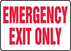 - Safety Sign: Emergency Exit Only
