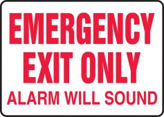 - Safety Sign: Emergency Exit Only - Alarm Will Sound