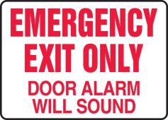- Safety Sign: Emergency Exit Only- Door Alarm Will Sound