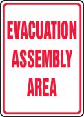 - Safety Sign: Evacuation Assembly Area