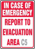 evacuation - Semi-Custom Safety Sign: In Case Of Emergency Report To Evacuation Area (Blank)
