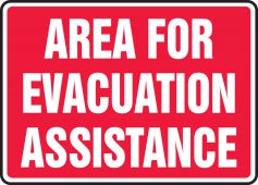 evacuation - Safety Sign: Area For Evacuation Assistance