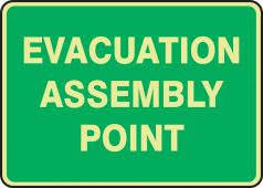 evacuation - Glow-In-The-Dark Safety Sign: Evacuation Assembly Point