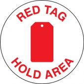 - Slip-Gard™ Floor Sign: 5S Red Tag Hold Area