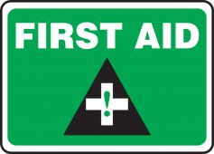 - Safety Sign: First Aid