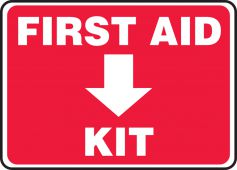 - Safety Sign: First Aid Kit