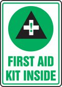 - Safety Sign: First Aid Kit Inside