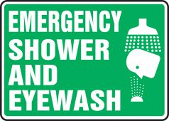 - Safety Sign: Emergency Shower And Eyewash