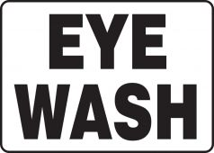 - Safety Sign: Eye Wash