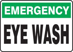 - Emergency Safety Sign: Eye Wash