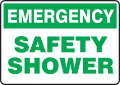 - Emergency Safety Sign: Safety Shower