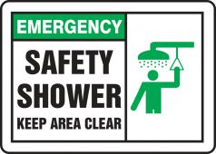 - Safety Label: Emergency Safety Shower - Keep Area Clear