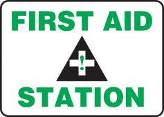 - Safety Sign: First Aid Station