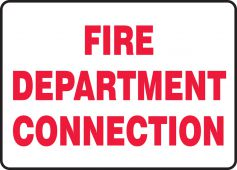 - Safety Sign: Fire Department Connection