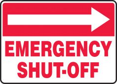 - Fire Safety Sign: Emergency Shut-Off