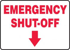 - Fire Safety Sign: Emergency Shut-Off (down arrow)