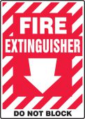 - Safety Sign: Fire Extinguisher - Do Not Block (Arrow)