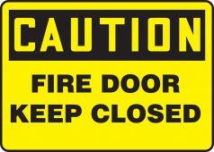 - OSHA Caution Safety Sign: Fire Door - Keep Closed