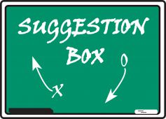 - Safety Sign: Suggestion Box