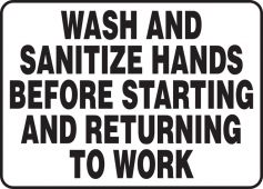 hand wash - Safety Sign: Wash And Sanitize Hands Before Starting And Returning To Work