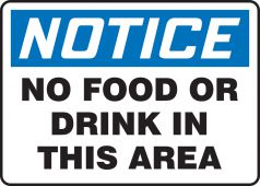 - OSHA Notice Safety Sign: No Food Or Drink In This Area