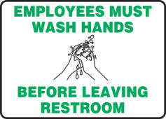 hand wash - Safety Sign: Employees Must Wash Hands Before Leaving Restroom