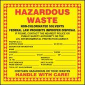 - Hazardous Waste Label: Hazardous Waste - Non-Chlorinated Solvents