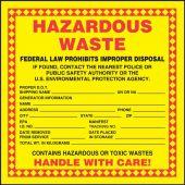 - Hazardous Waste Label: Hazardous Waste - Handle With Care