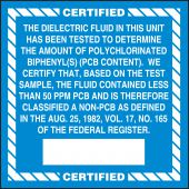 - PCB Label: The Dielectric Fluid In This Unit Has Been Tested