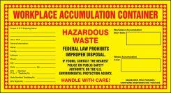 - Waste Accumulation Container Safety Label: Hazardous Waste