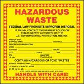 - Hazardous Waste Label: Hazardous Waste (Technical Chemical Name)