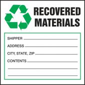 - Safety Label: Recovered Materials