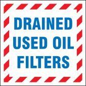 - Drum & Container Labels: Drained Used Oil Filters