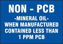 - Safety Label: Non - PCB - Mineral Oil