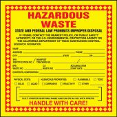 - Hazardous Waste Label: Hazardous Waste (Chemical Properties)