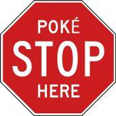 - Pokemon Go Sign: Pokestop Here