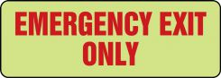 - Glow-In-The-Dark Safety Sign: Emergency Exit Only