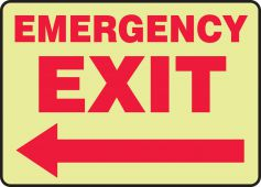 - Glow-In-The-Dark Safety Sign: Emergency Exit (Left Arrow)