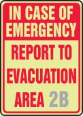 evacuation - Semi-Custom Glow-In-The-Dark Safety Sign: In Case Of Emergency Report To Evacuation Area (Blank)